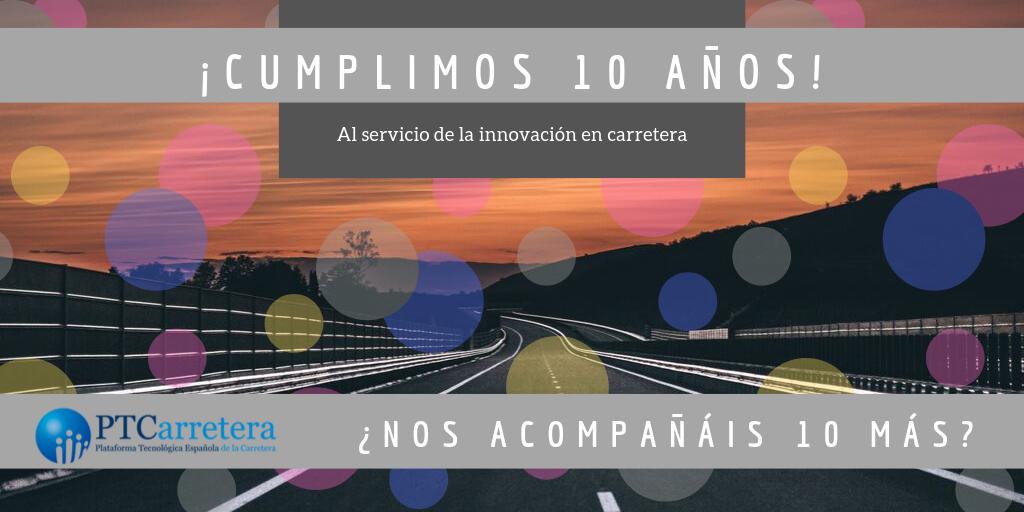 La Plataforma Tecnológica Española de la Carretera cumple 10 años desde su fundación
