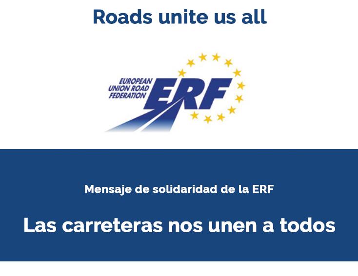 Mensaje de solidaridad de la European Union Road Federation: «Las carreteras somos todos»