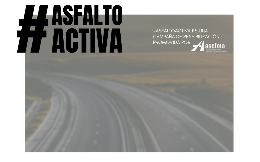Asefma lanza la campaña #AsfaltoActiva a través de las redes sociales