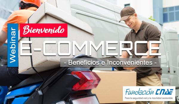 La Fundación CNAE organiza el webinar «E-commerce: beneficios e inconvenientes»