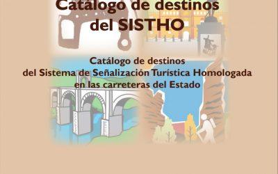 Actualización del catálogo de destinos del Sistema de Señalización Turística Homologada en carreteras estatales