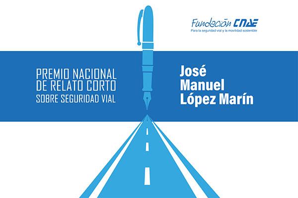Fundación CNAE instituye el Premio Nacional de Relato Corto sobre Seguridad Vial «José Manuel López Marín»