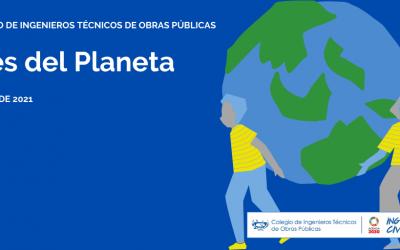 El Mes del Planeta, en el Colegio de Ingenieros Técnicos de Obras Públicas