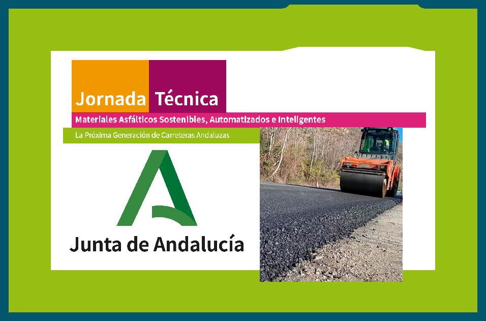 La Junta de Andalucía organiza una jornada sobre materiales asfálticos sostenibles