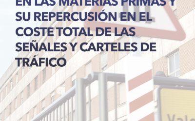 Incrementos de precios en las materias primas y su repercusión en el coste total de las señales y carteles de tráfico