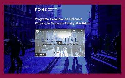 Nueva edición del Programa Executive en Gerencia Pública de Seguridad Vial y Movilidad de PONS